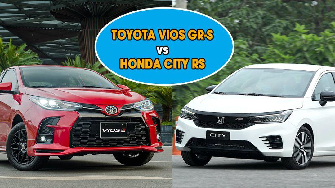 so sanh toyota vios va honda city toyotalongphuoc vn - So sánh Toyota Vios GR-S 2021 và Honda City RS 2021: Cạnh tranh khốc liệt trong phiên bản mới